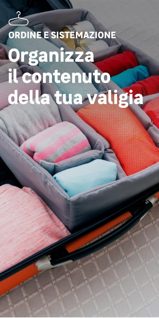Una valigia organizzata