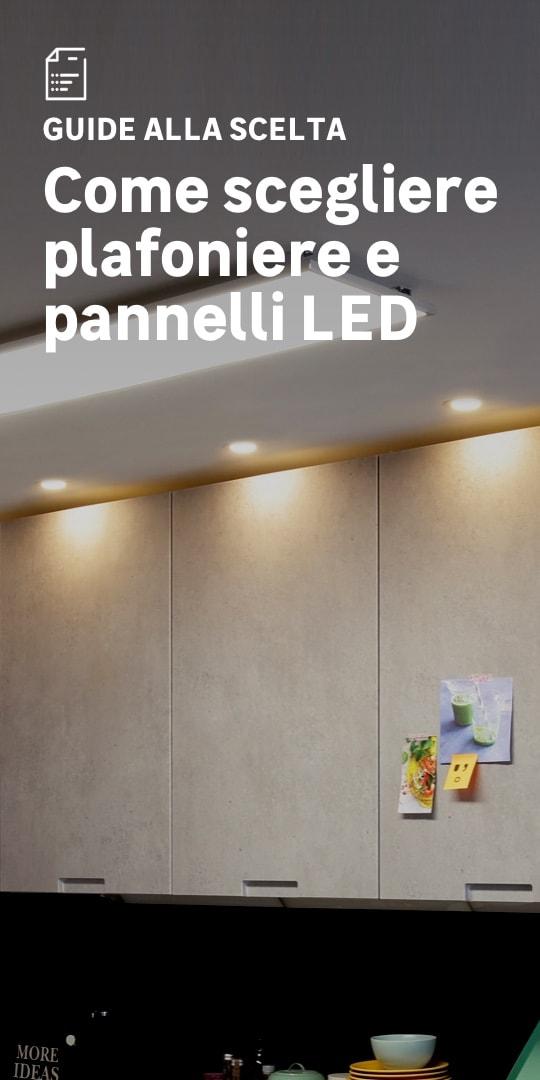 Plafoniere e pannelli LED: la scelta facile