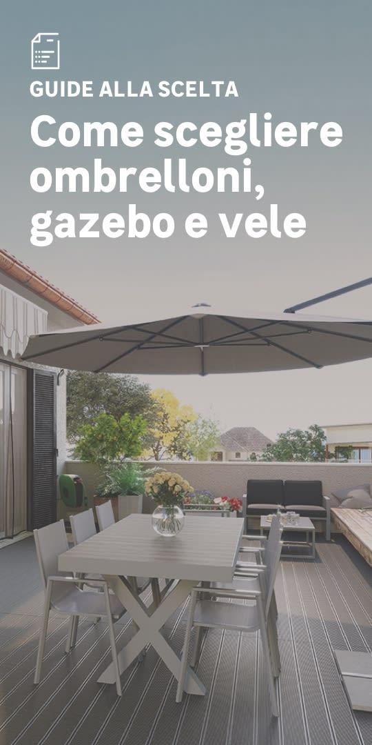 Gazebo, ombrelloni e vele: la scelta facile