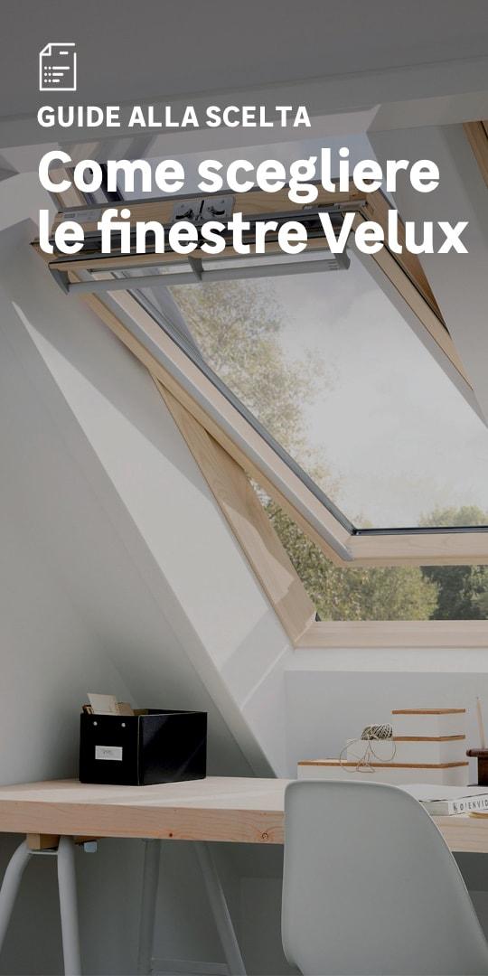 Finestre per tetti Velux: la scelta facile