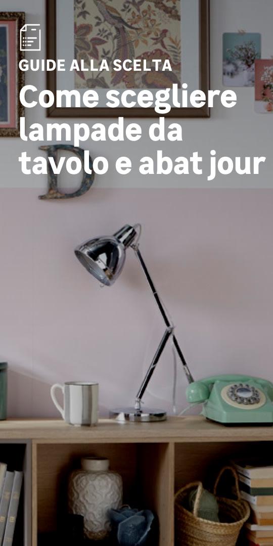 Lampade da tavolo, comodino e scrivania: la scelta facile