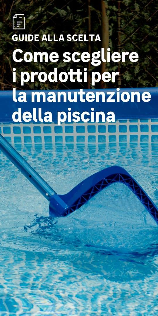 Manutenzione e trattamento piscine: la scelta facile