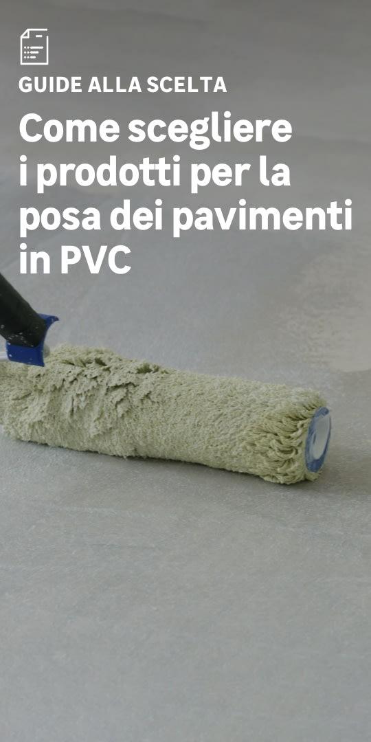 Prodotti posa pavimenti pvc: la scelta facile