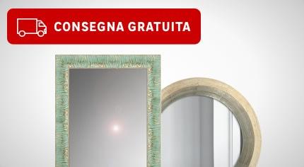 Consegna gratuita specchi di grandi dimensioni