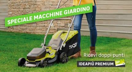 Doppi punti Ideapiù Premium - Macchine da giardino