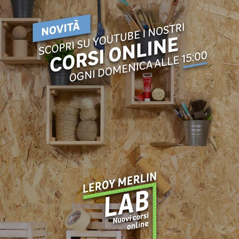 Leroy Lab: i corsi online di Leroy Merlin