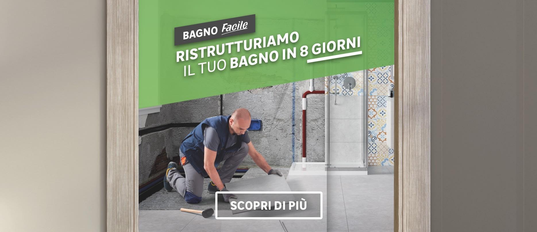 Bagno facile: ristrutturiamo il tuo bagno in 8 giorni
