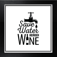 Stampa incorniciata Save Water Drink Wine 30x30 cm