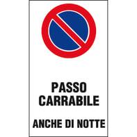 Cartello segnaletico Passo carrabile vinile 25 x 45 cm