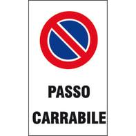 Cartello segnaletico Passo carrabile vinile 20 x 30 cm