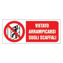 Cartello segnaletico Vietato arrampicarsi vinile 31 x 14 cm