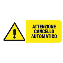 Cartello segnaletico Attenzione cancello automatico pvc 31 x 14 cm