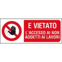 Cartello segnaletico Vietato l'accesso ai lavoratori vinile 31 x 14 cm