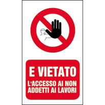 Cartello segnaletico Vietato l'accesso ai non addetti vinile 20 x 30 cm