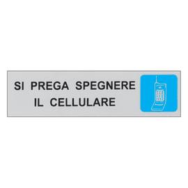 Cartello segnaletico Spegnere il cellulare polipropilene 15 x 4 cm
