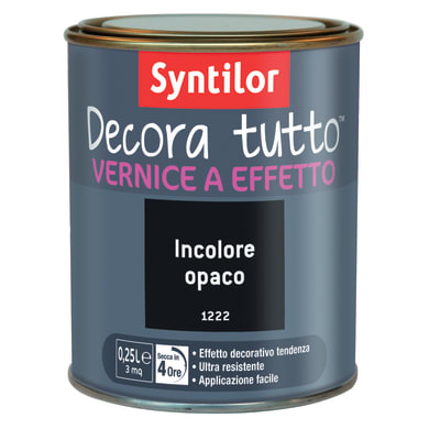 Vernice SYNTILOR Decora tutto 0.25 L incolore opaco