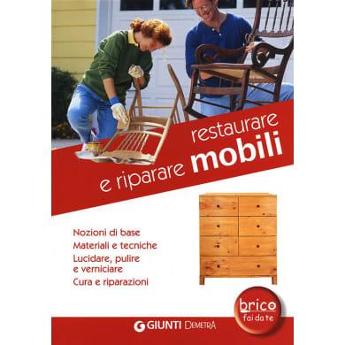 Libro Restaurare mobili Giunti Demetra