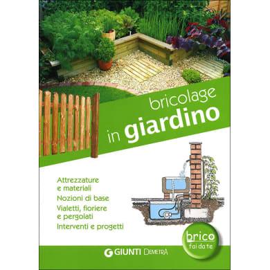 Libro Bricolage in giardino Giunti Demetra