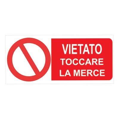 Cartello segnaletico Vietato toccare pvc 31 x 14 cm
