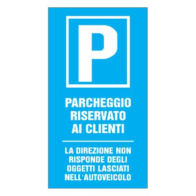 Cartello segnaletico Parcheggio riservato pvc 25 x 45 cm