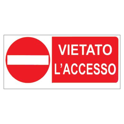 Cartello segnaletico Vietato l'accesso vinile 31 x 14 cm