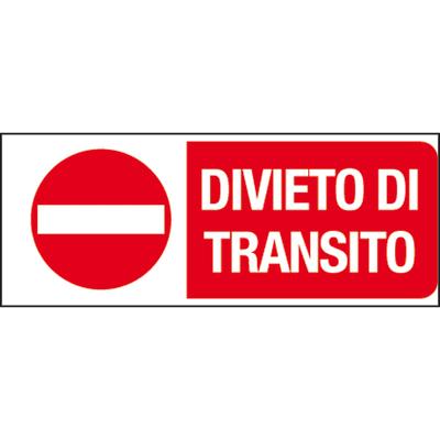 Cartello segnaletico Divieto di transito vinile 31 x 14 cm