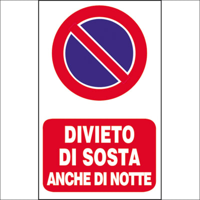 Cartello segnaletico Divieto di sosta notturna vinile 20 x 30 cm